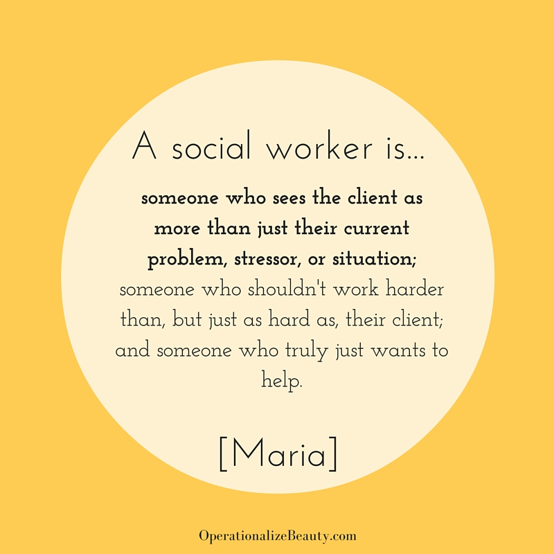 A social worker is...Maria (1)