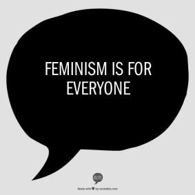 FeminismIsForEveryone