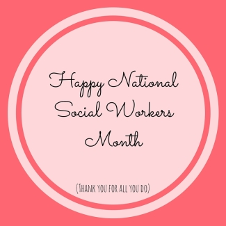 Happy National Social Workers Month