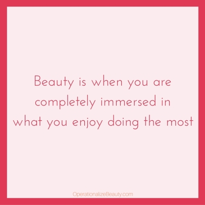 Beauty is...immersion